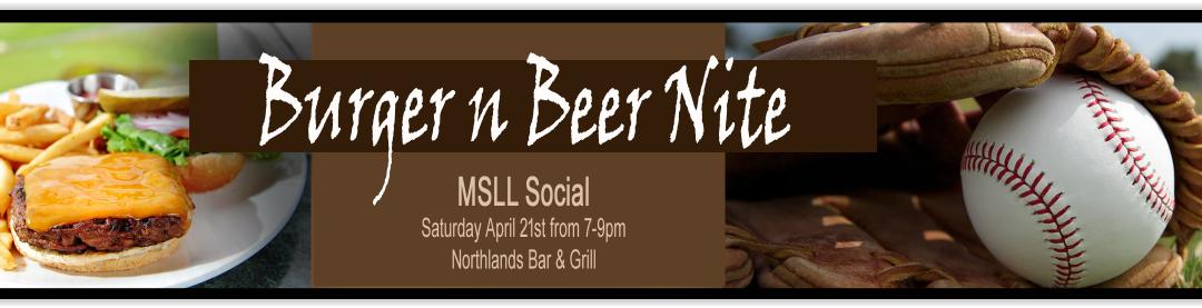 MSLL Burger n Beer Parent Social (Sold Out)